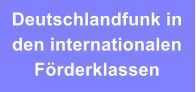 Deutschlandfunk in den internationalen Förderklassen